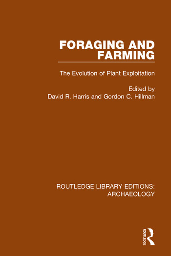 Foraging and Farming The Evolution of Plant Exploitation book cover