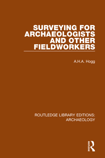 Surveying for Archaeologists and Other Fieldworkers book cover