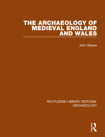 The Archaeology of Medieval England and Wales book cover