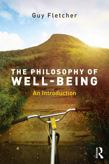 The Philosophy of Well-Being An Introduction book cover