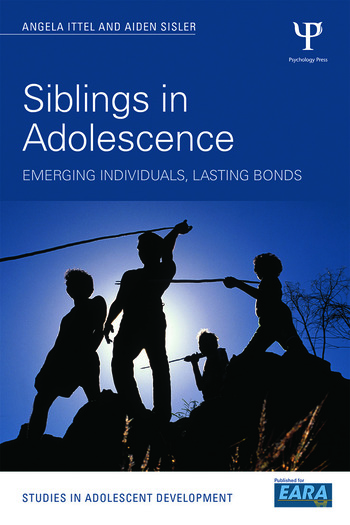 Siblings in Adolescence Emerging individuals, lasting bonds book cover