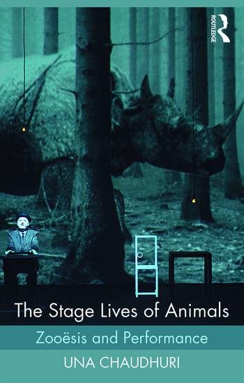 The Stage Lives of Animals Zooesis and Performance book cover