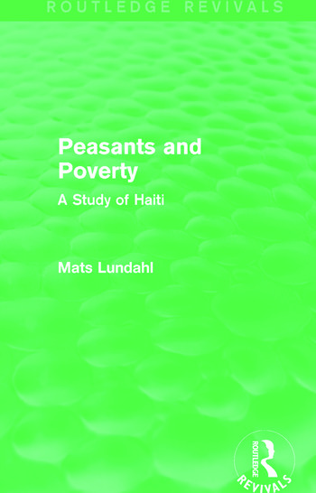Peasants and Poverty (Routledge Revivals) A Study of Haiti book cover