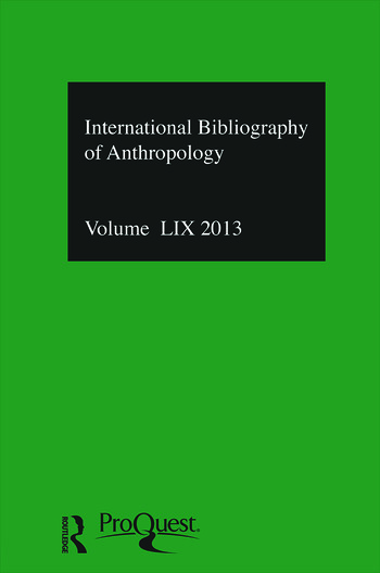 IBSS: Anthropology: 2013 Vol.59 International Bibliography of the Social Sciences book cover