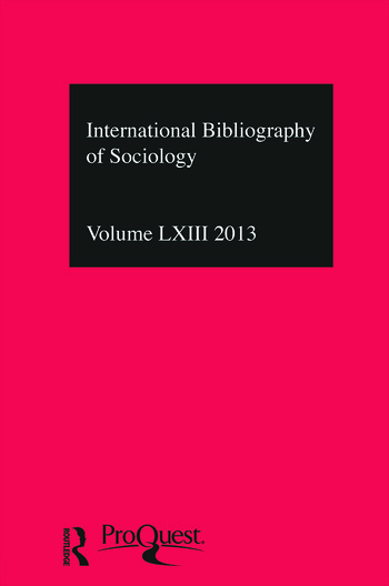 IBSS: Sociology: 2013 Vol.63 International Bibliography of the Social Sciences book cover