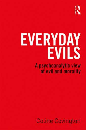 Everyday Evils A psychoanalytic view of evil and morality book cover