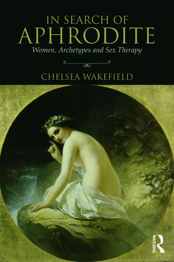 In Search of Aphrodite Women, Archetypes and Sex Therapy book cover