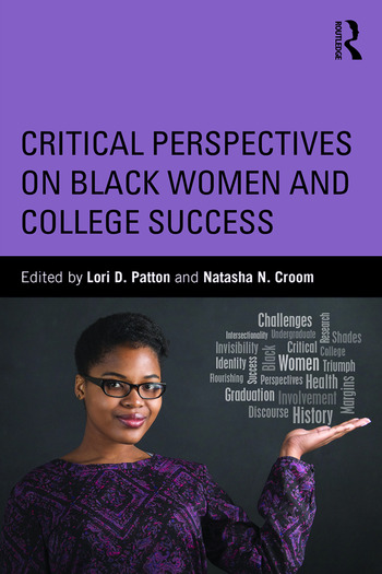 Critical Perspectives on Black Women and College Success book cover