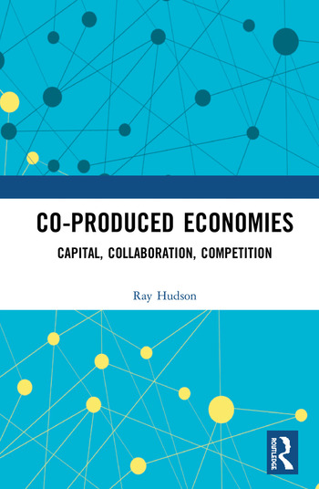 Co-produced Economies Capital, Collaboration, Competition book cover