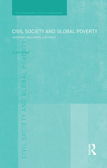 Civil Society and Global Poverty Hegemony, Inclusivity, Legitimacy book cover