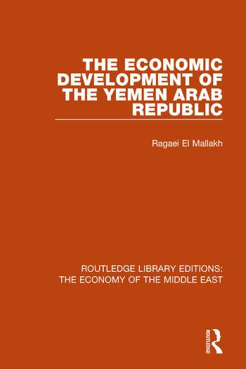 The Economic Development of the Yemen Arab Republic book cover