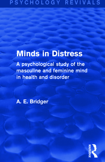 Minds in Distress A Psychological Study of the Masculine and Feminine Mind in Health and in Disorder book cover