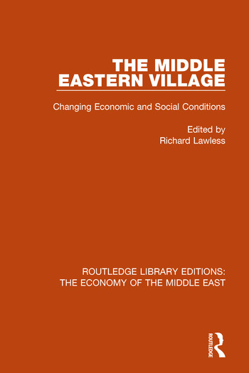 The Middle Eastern Village Changing Economic and Social Relations book cover