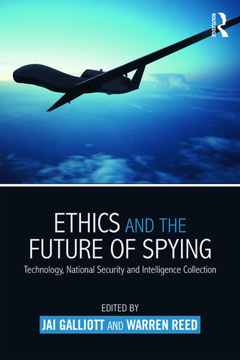 Ethics and the Future of Spying Technology, National Security and Intelligence Collection book cover