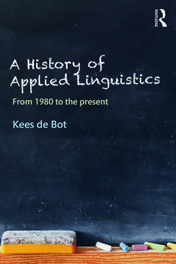 A History of Applied Linguistics From 1980 to the present book cover