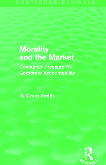 Morality and the Market (Routledge Revivals) Consumer Pressure for Corporate Accountability book cover