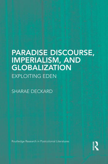 Paradise Discourse, Imperialism, and Globalization Exploiting Eden book cover