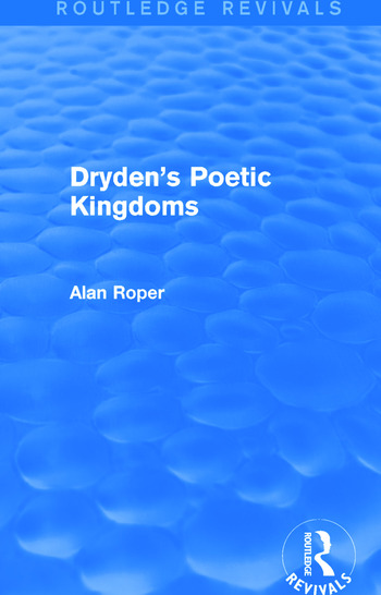 Dryden's Poetic Kingdoms (Routledge Revivals) book cover