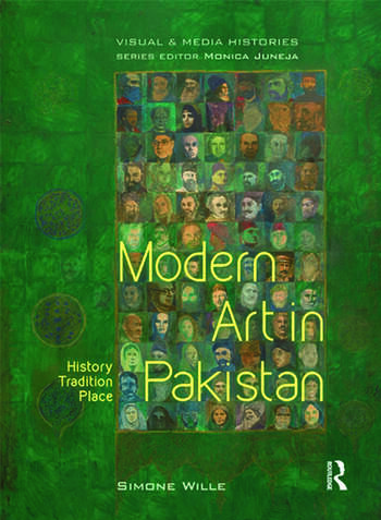 Modern Art in Pakistan History, Tradition, Place book cover