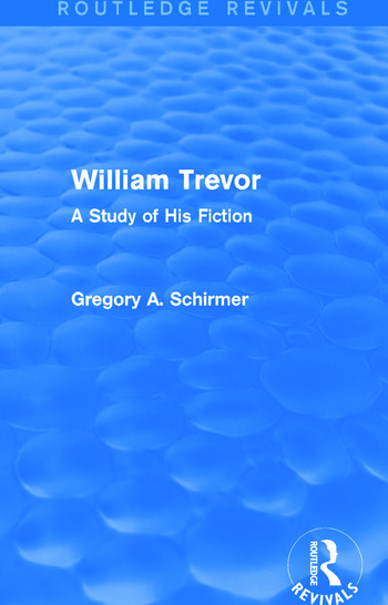 William Trevor (Routledge Revivals) A Study of His Fiction book cover