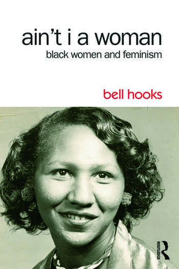 Ain't I a Woman Black Women and Feminism book cover