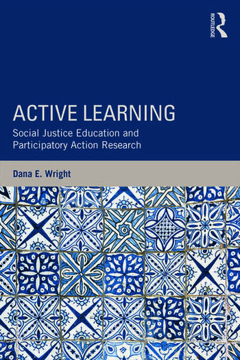 Active Learning Social Justice Education and Participatory Action Research book cover