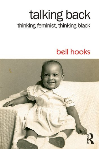 new titles from bell hooks cultural studies routledge talking back