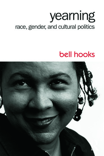 new titles from bell hooks cultural studies routledge yearning