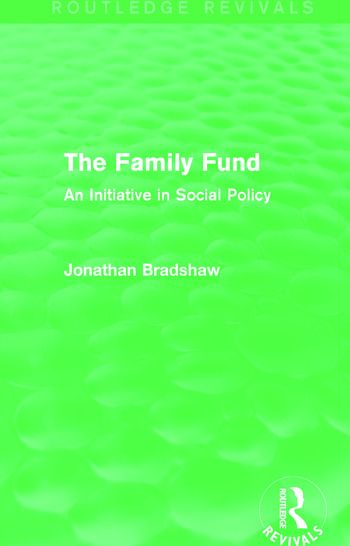 The Family Fund (Routledge Revivals) An Initiative in Social Policy book cover