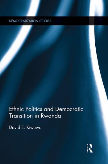 Ethnic Politics and Democratic Transition in Rwanda book cover
