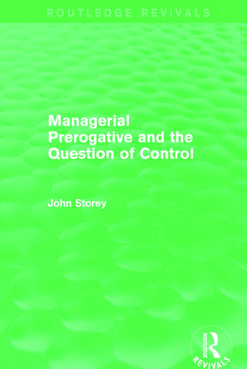 Managerial Prerogative and the Question of Control (Routledge Revivals) book cover