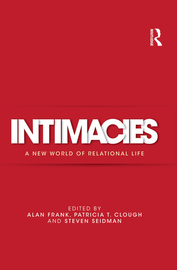 Intimacies A New World of Relational Life book cover