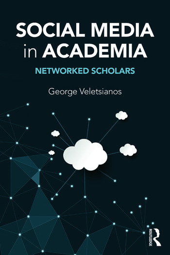 Social Media in Academia Networked Scholars book cover