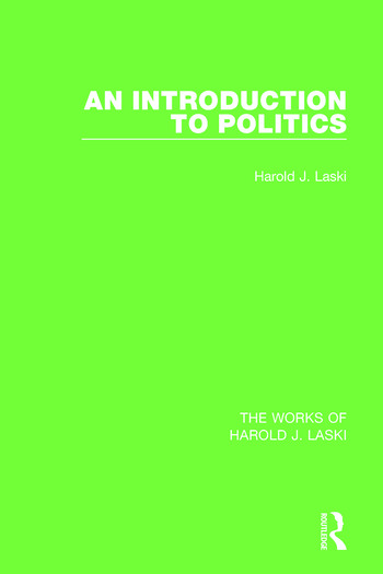 An Introduction to Politics (Works of Harold J. Laski) book cover