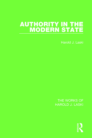 Authority in the Modern State (Works of Harold J. Laski) book cover