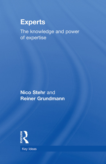 Experts The Knowledge and Power of Expertise book cover