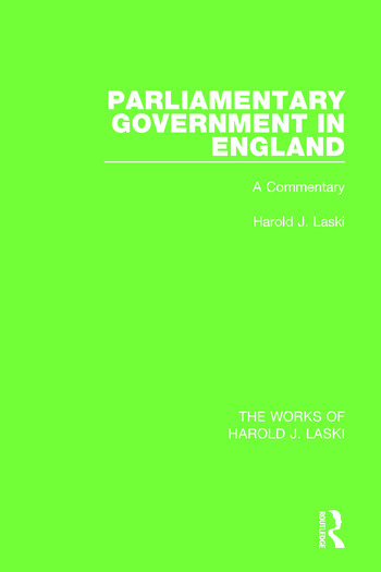 Parliamentary Government in England (Works of Harold J. Laski) A Commentary book cover