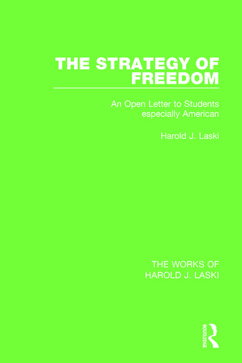 The Strategy of Freedom (Works of Harold J. Laski) An Open Letter to Students, especially American book cover