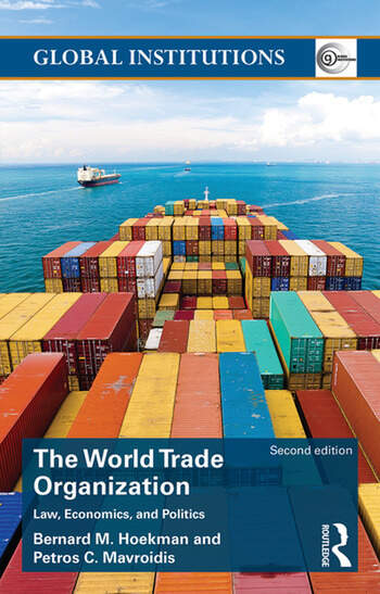 World Trade Organization (WTO) Law, Economics, and Politics book cover