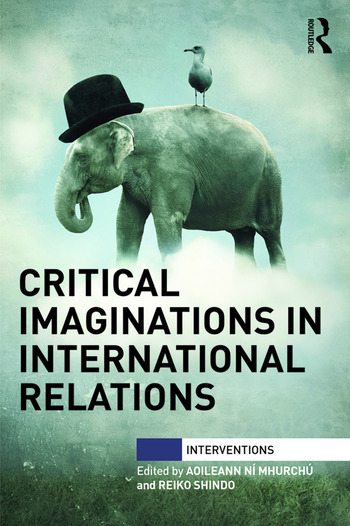 Critical Imaginations in International Relations book cover
