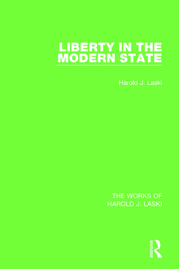 Liberty in the Modern State (Works of Harold J. Laski) book cover