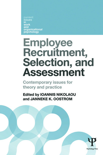 Employee Recruitment, Selection, and Assessment Contemporary Issues for Theory and Practice book cover