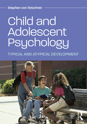 Child and Adolescent Psychology Typical and Atypical Development book cover