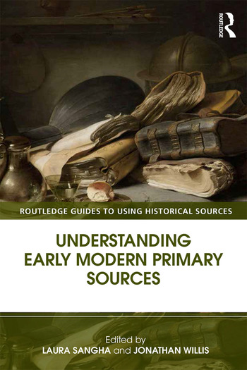 Understanding Early Modern Primary Sources book cover
