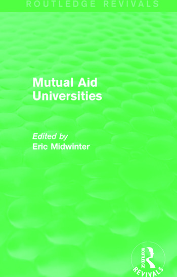 Mutual Aid Universities (Routledge Revivals) book cover