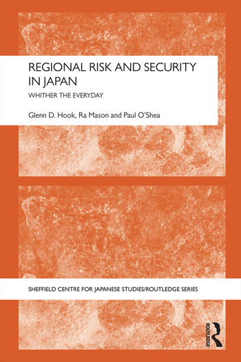 Regional Risk and Security in Japan Whither the everyday book cover