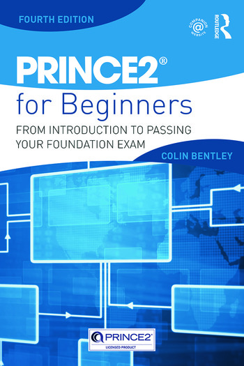 PRINCE2 For Beginners From Introduction To Passing Your Foundation Exam book cover