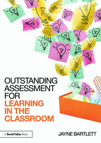 Outstanding Assessment for Learning in the Classroom book cover