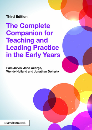 The Complete Companion for Teaching and Leading Practice in the Early Years book cover