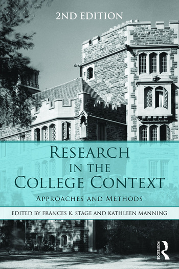 Research in the College Context Approaches and Methods book cover
